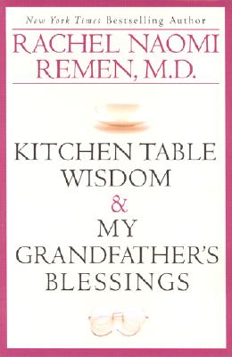 Image for Kitchen Table Wisdom & My Grandfather's Blessing (2 Volume Set)
