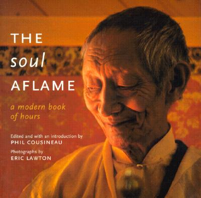 Image for SOUL AFLAME : A MODERN BOOK OF HOURS