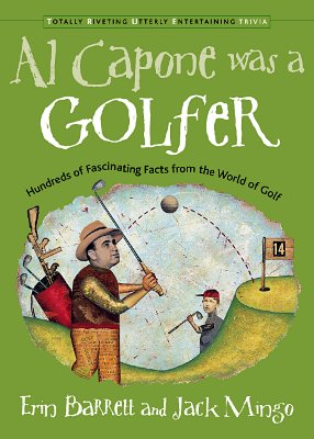 Image for AL CAPONE WAS A GOLFER : HUNDREDS OF FAS