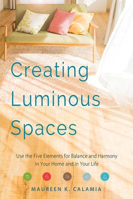 Image for CREATING LUMINOUS SPACES