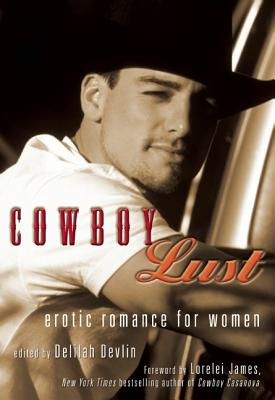 Image for Cowboy Lust: Erotic Romance for Women
