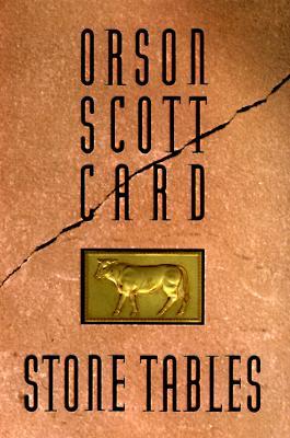 Stone Tables, ORSON SCOTT CARD