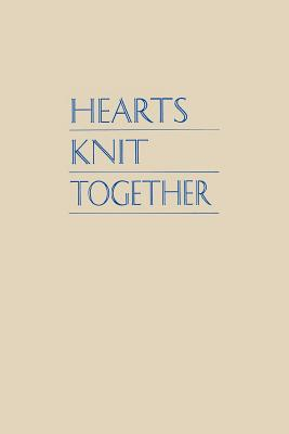 Hearts Knit Together: Talks from the 1995 Women's Conference, SUSETTE FLETCHER GREEN, EDITOR