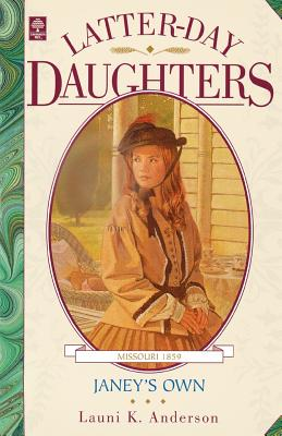 Image for Janey's Own (Latter-Day Daughters Series)