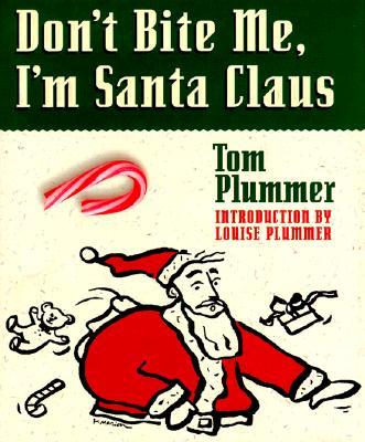 Image for Don't Bite Me, I'm Santa Claus