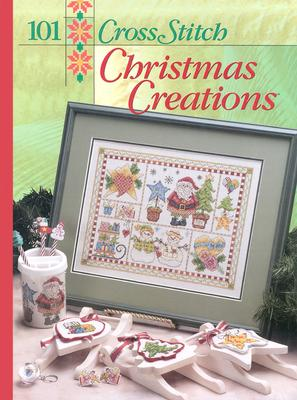 Image for 101 Cross Stitch Christmas Creations