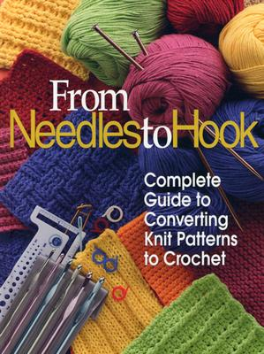 Image for FROM NEEDLES TO HOOK : COMPLETE GUIDE TO