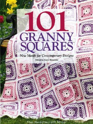 101 Granny Squares: New Motifs For Contemporary Designs, Carol Alexander; Andy J. Burnfield [Illustrator]