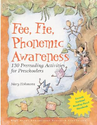 Image for Fee, Fie, Phonemic Awareness: 130 Prereading Activities for Preschoolers