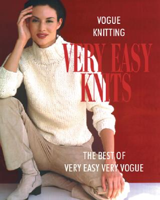 Image for VOGUE KNITTING: VERY EASY KNITS THE BEST OF VERY EASY VERY VOGUE