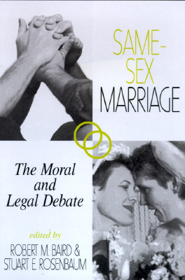 Image for Same-Sex Marriage: The Moral and Legal Debate
