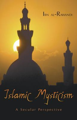 Image for Islamic Mysticism: A Secular Perspective