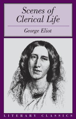 Scenes of Clerical Life, GEORGE ELIOT