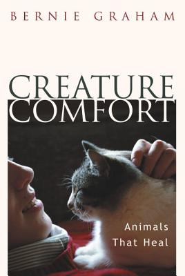 Image for Creature Comfort: Animals That Heal