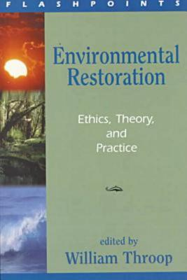 Environmental Restoration (Flashpoints Series), Throop, William