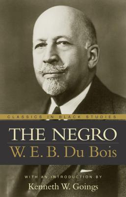 The Negro, Du Bois, W. E. B.