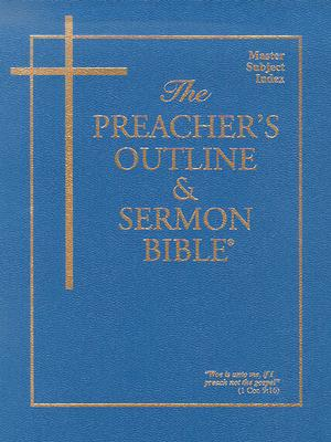 The Preacher's Outline & Sermon Bible: Master Subject Index