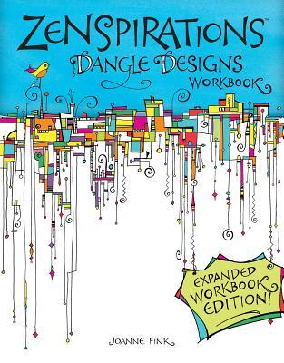 Image for Zenspirations Dangle Designs, Expanded Workbook Edition