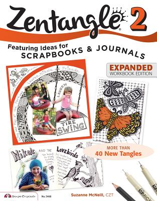 Image for Zentangle 2, Expanded Workbook Edition: Featuring Ideas for Scrapbooks & Journals