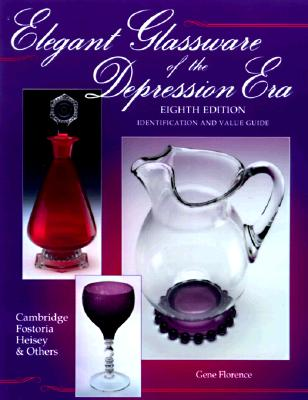 Image for ELEGANT GLASSWARE OF THE DEPRESSION ERA, 8TH EDITION  Identification and Value Guide