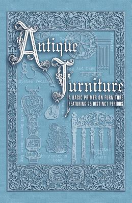 Image for Antique Furniture Basic Primer