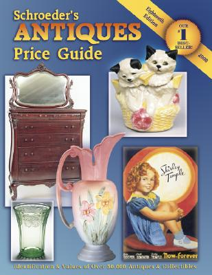 Image for Schroeder's Antiques: Price Guide (Schroeder's Antiques Price Guide, 18th Edition)