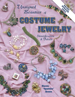 Image for Unsigned Beauties Of Costume Jewelry: Identification & Values