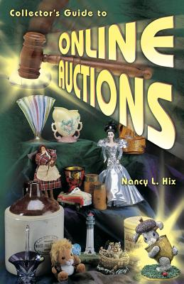 Image for COLLECTOR'S GUIDE TO ONLINE AUCTIONS