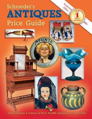 Image for Schroeder's Antiques Price Guide (Schroeders Antiques Price Guide, 21st ed)