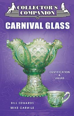 Image for Collector's Companion to Carnival Glass: Identification & Values