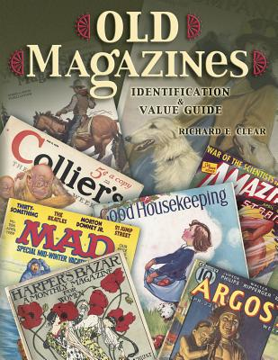 Image for Old Magazines: Identification & Value Guide