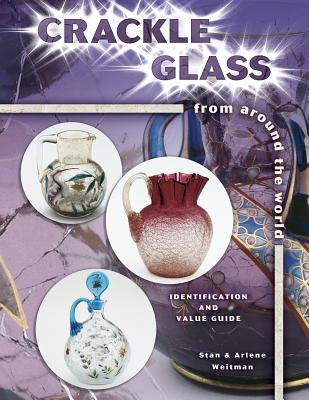 Image for Crackle Glass: Identification and Value Guide