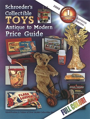 Image for Schroeder's Collectible Toys, Antique to Modern Price Guide 2008