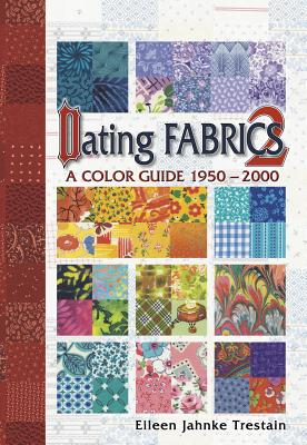 Image for Dating Fabrics A Color Guide 2 1950-2000