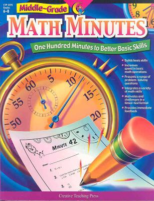 Image for Middle-Grade Math Minutes: One Hundred Minutes to Better Basic Skills