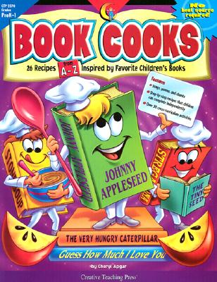 Image for Book Cooks/Grades Prek-1 26 recipes From A-Z Inspired By favorite Children's Books