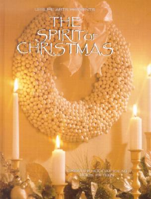 Image for Spirit of Christmas : Creative Holiday Ideas