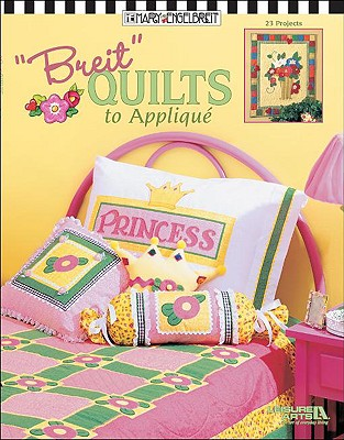 Image for Breit Quilts to Applique