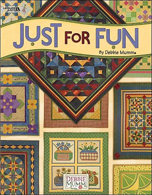 Just For Fun  (Leisure Arts #3974), Debra Mumm
