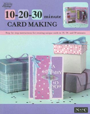 10 20 30 Minute Card Making, Nancy Hill