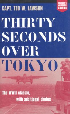 Image for Thirty Seconds Over Tokyo (Aviation Classics)