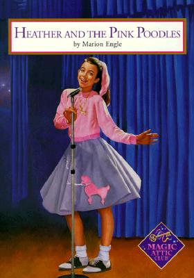 Image for Heather And The Pink Poodles (Magic Attic Club)