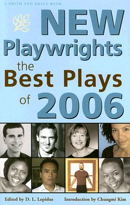 Image for NEW PLAYWRIGHTS THE BEST PLAYS OF 2006