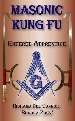 Image for Masonic Kung Fu: Book 1: Entered Apprentice (Volume 1)