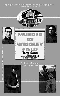 Image for Murder At Wrigley Field (Mickey Rawlings Baseball Mysteries)
