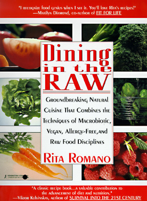 Dining In The Raw, Romano, Rita
