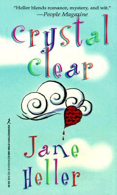 Crystal Clear, JANE HELLER
