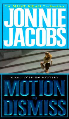 Image for Motion to Dismiss (Kali O'Brien Mysteries (Paperback))