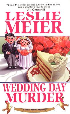 Wedding Day Murder, Meier, Leslie
