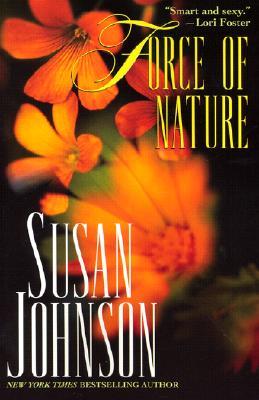 Force Of Nature, Susan Johnson